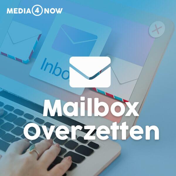 Mailbox overzetten? Media4now